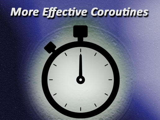 More Effective Coroutines